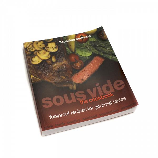 Sous Vide: The Cookbook